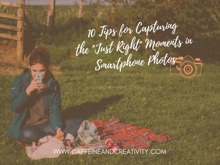 10 Tips for Capturing that Just Right Moment in Photos